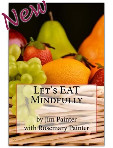 Let's Eat Mindfully by Jim Painter